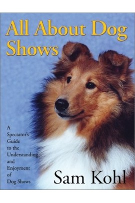 All About Dog Shows - Sam Kohl